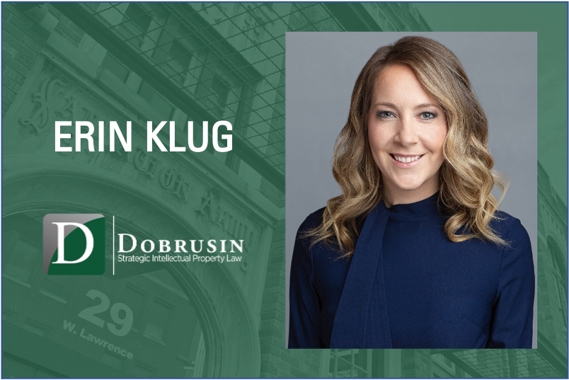 Accomplished Intellectual Property Attorney Erin Klug Joins The Dobrusin Law Firm