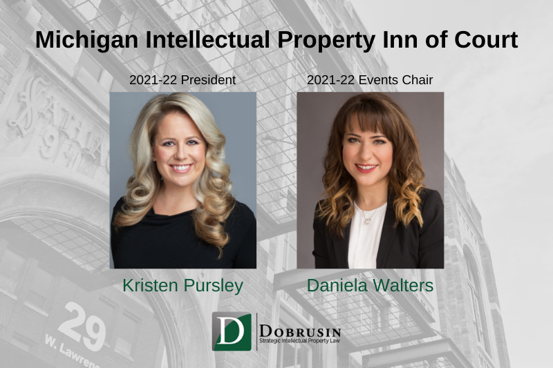 Kristen Pursley and Daniela Walters Take on New Leadership Roles with the Michigan Intellectual Property Inn of Court