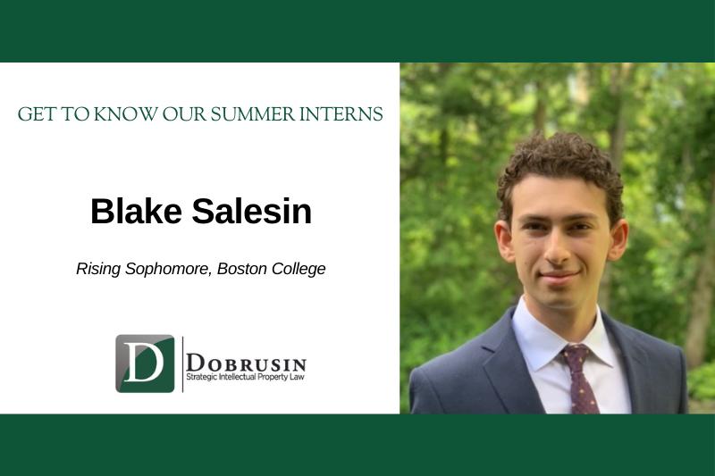 Q & A with Dobrusin's Summer Interns: Meet Blake Salesin